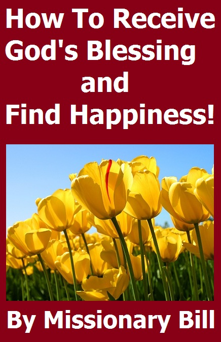 How To Receive God's Blessing and Find Happiness