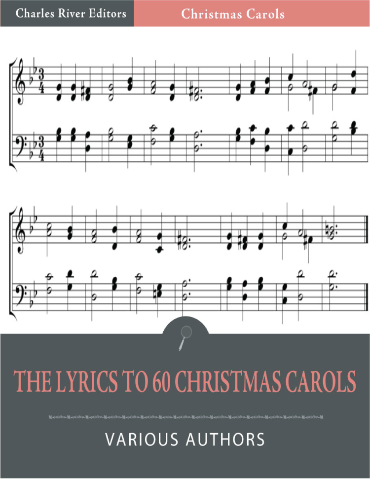 The Lyrics to 60 Christmas Songs (Illustrated Edition)