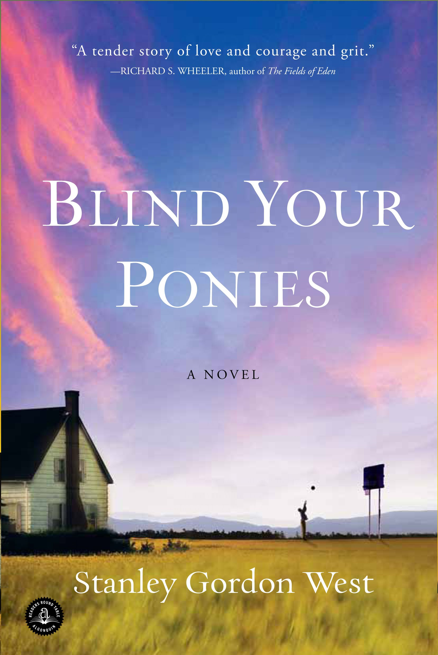 Blind Your Ponies By: Stanley Gordon West