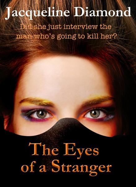 The Eyes of a Stranger By: Jacqueline Diamond
