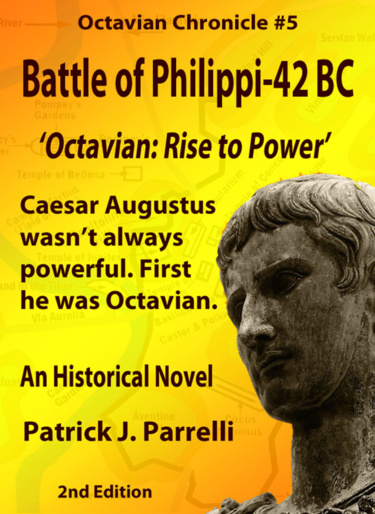 #5 Battle of Philippi - 42 BC By: Patrick Parrelli