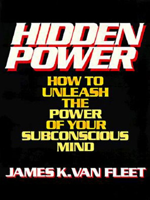 Hidden Power By: James Van Fleet