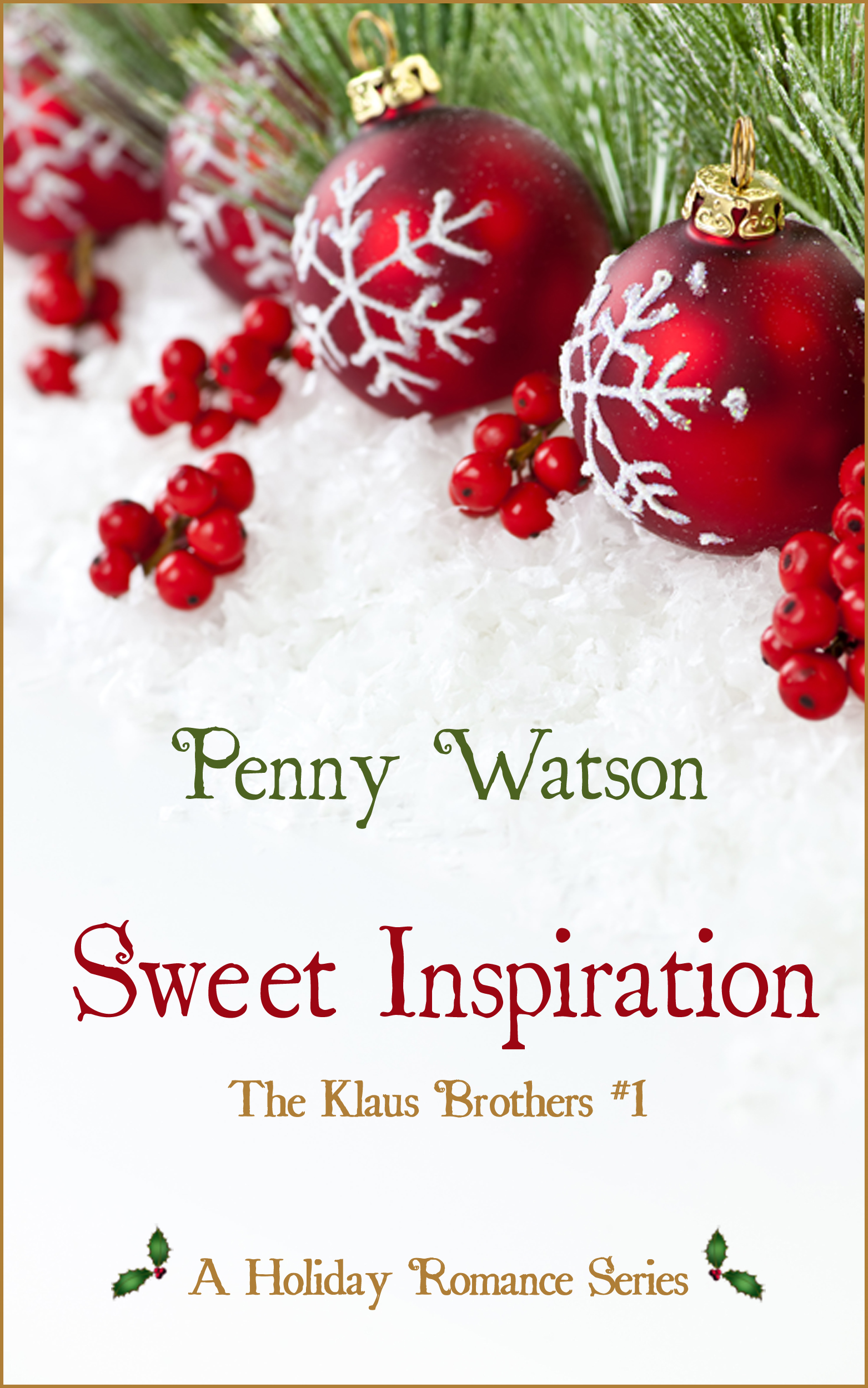 Sweet Inspiration By: Penny Watson