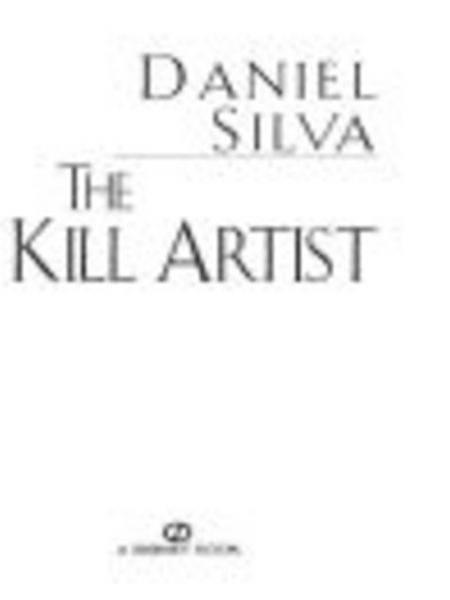 The Kill Artist By: Daniel Silva