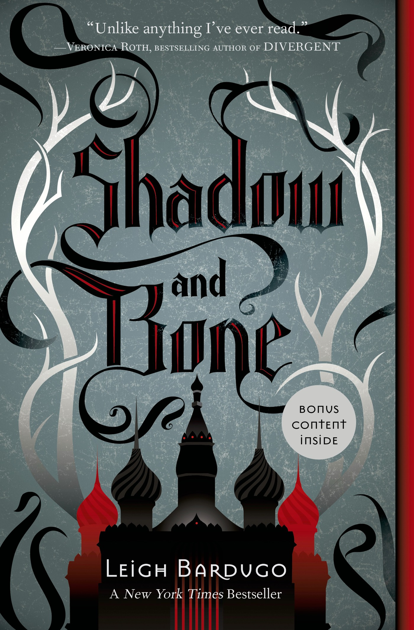 Shadow and Bone By: Leigh Bardugo