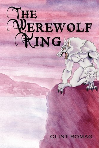 The Werewolf King