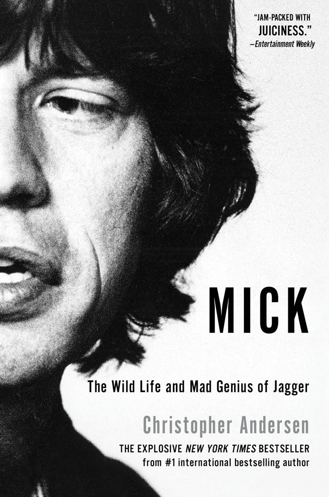 Mick By: Christopher Andersen
