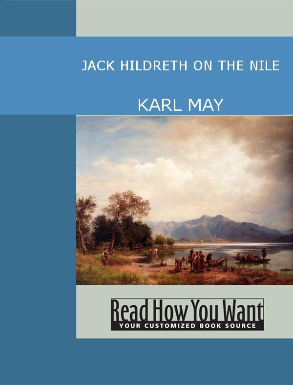 Jack Hildreth On The Nile By: Karl May