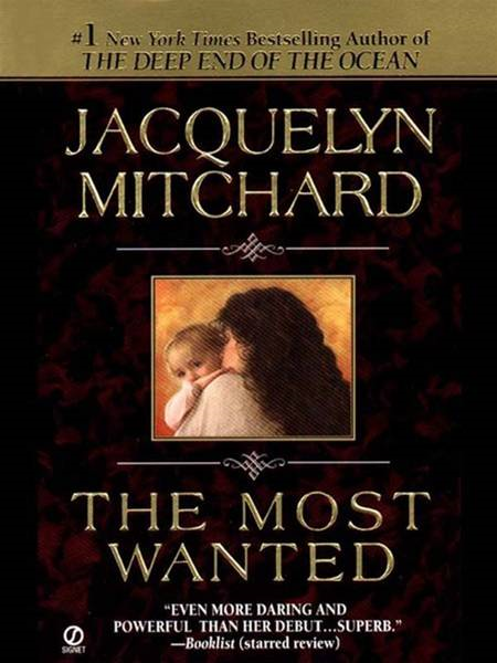 The Most Wanted By: Jacquelyn Mitchard