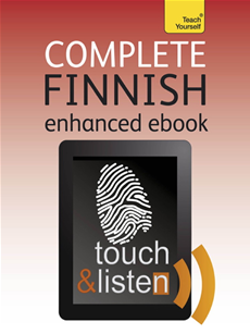 Complete Finnish (Kindle Enhanced Edition) Teach Yourself