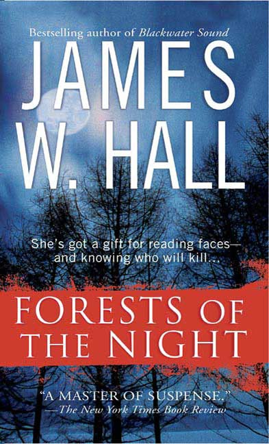 Forests of the Night By: James W. Hall
