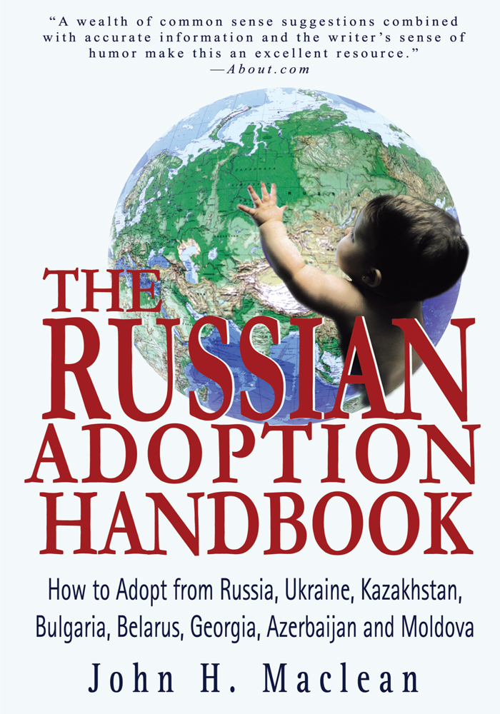 The Russian Adoption Handbook By: John Maclean
