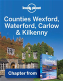 Lonely Planet Counties Wexford, Waterford, Carlow & Kilkenny: