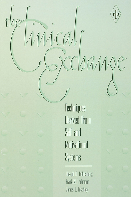 The Clinical Exchange Techniques Derived from Self and Motivational Systems