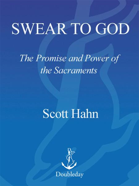 Swear to God By: Scott Hahn