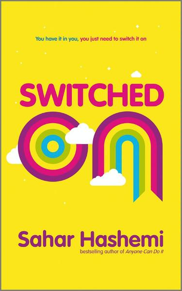 download Switched On: You have it in you, you just need to switch it on book