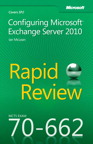Mcts 70-662 Rapid Review: