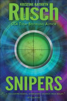 Snipers By: Kristine Kathryn Rusch