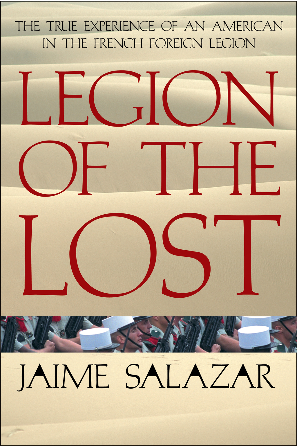 Legion of the Lost By: Jaime Salazar