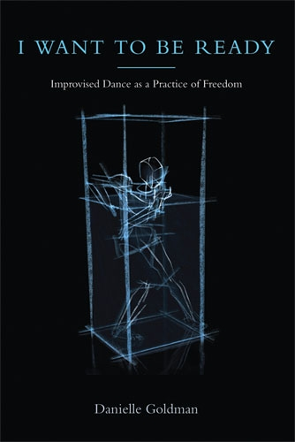 I Want to be Ready: Improvised Dance as a Practice of Freedom