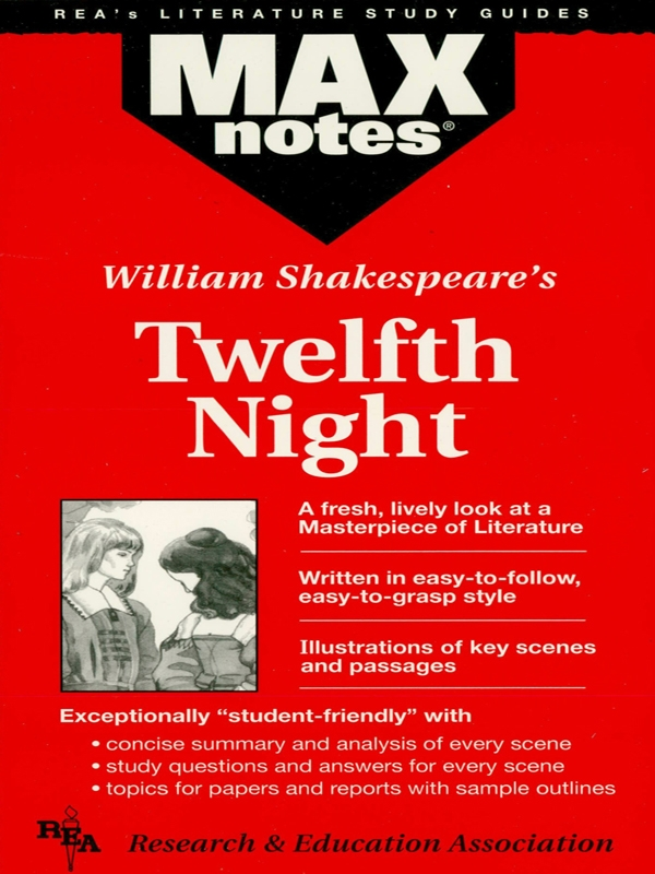 Twelfth Night (MAXNotes Literature Guides) By: Frederic Kolman