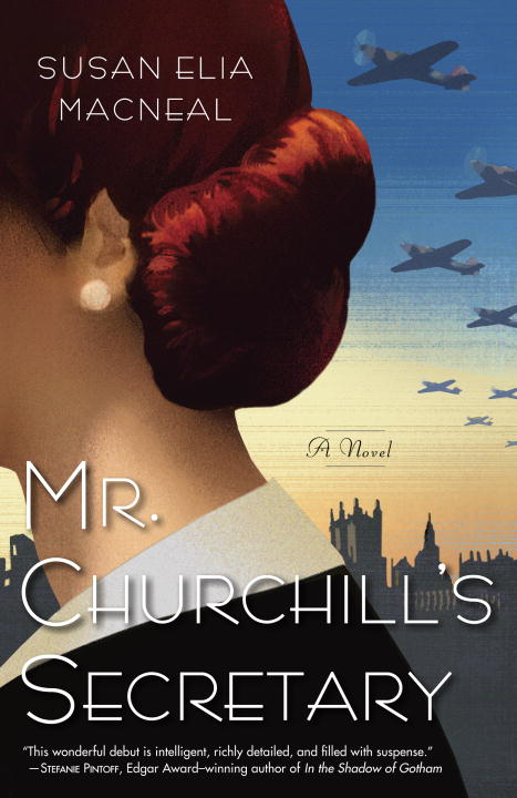 Mr. Churchill's Secretary By: Susan Elia MacNeal