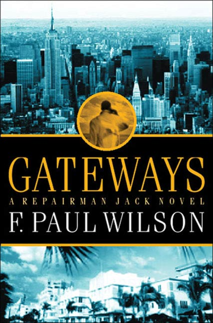 Gateways By: F. Paul Wilson