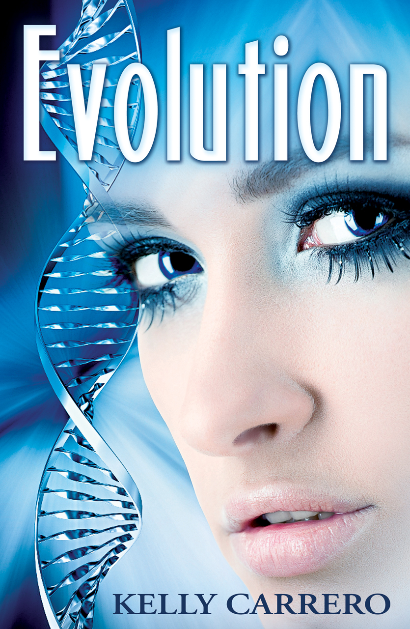 Evolution (Evolution Series Book 1) By: Kelly Carrero