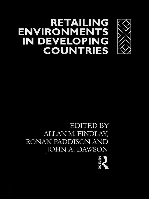 Retailing Environments in Developing Countries