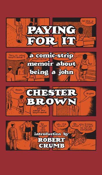 Paying For It By: Chester Brown