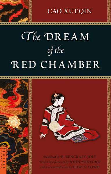 The Dream of the Red Chamber By: Cao Xueqin