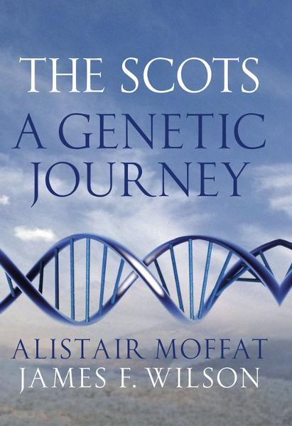 The Scots By: Alistair Moffat,James Wilson