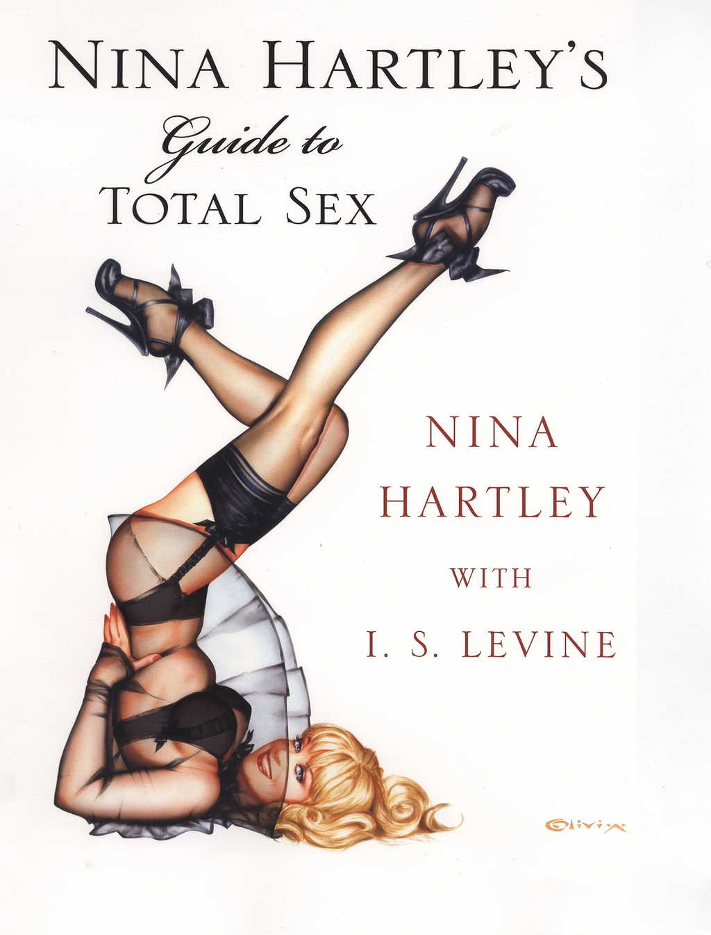 Nina Hartley's Guide to Total Sex By: Nina Hartley