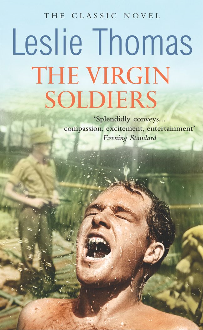 The Virgin Soldiers By: Leslie Thomas