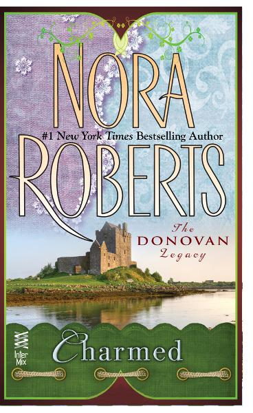 Charmed By: Nora Roberts