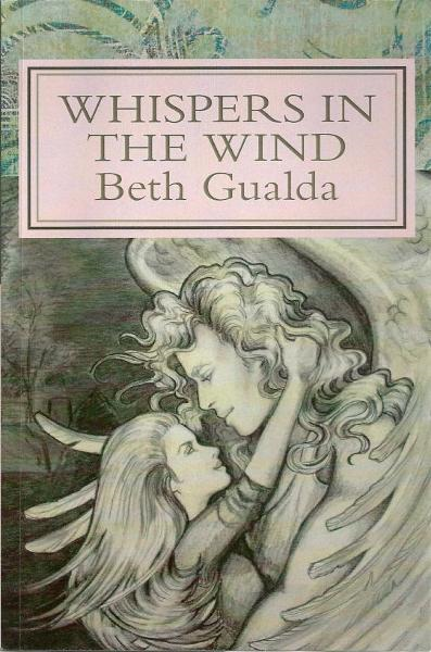 Whispers in the Wind By: Beth Gualda