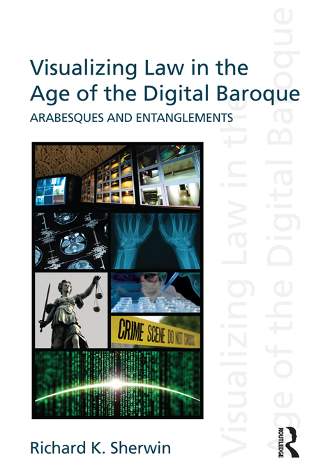Visualizing Law in the Age of the Digital Baroque