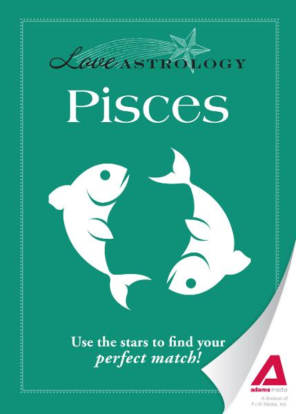 Love Astrology: Pisces: Use the stars to find your perfect match!