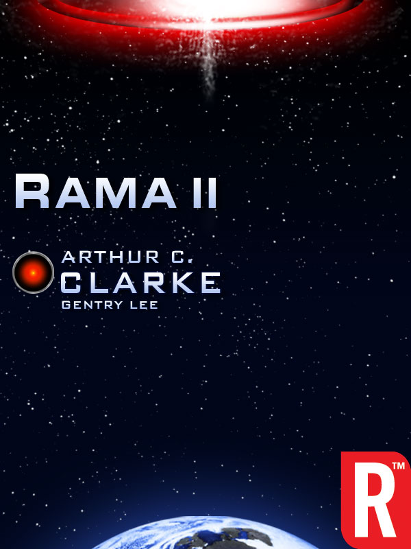 Rama II By: Arthur C. Clarke,Gentry Lee