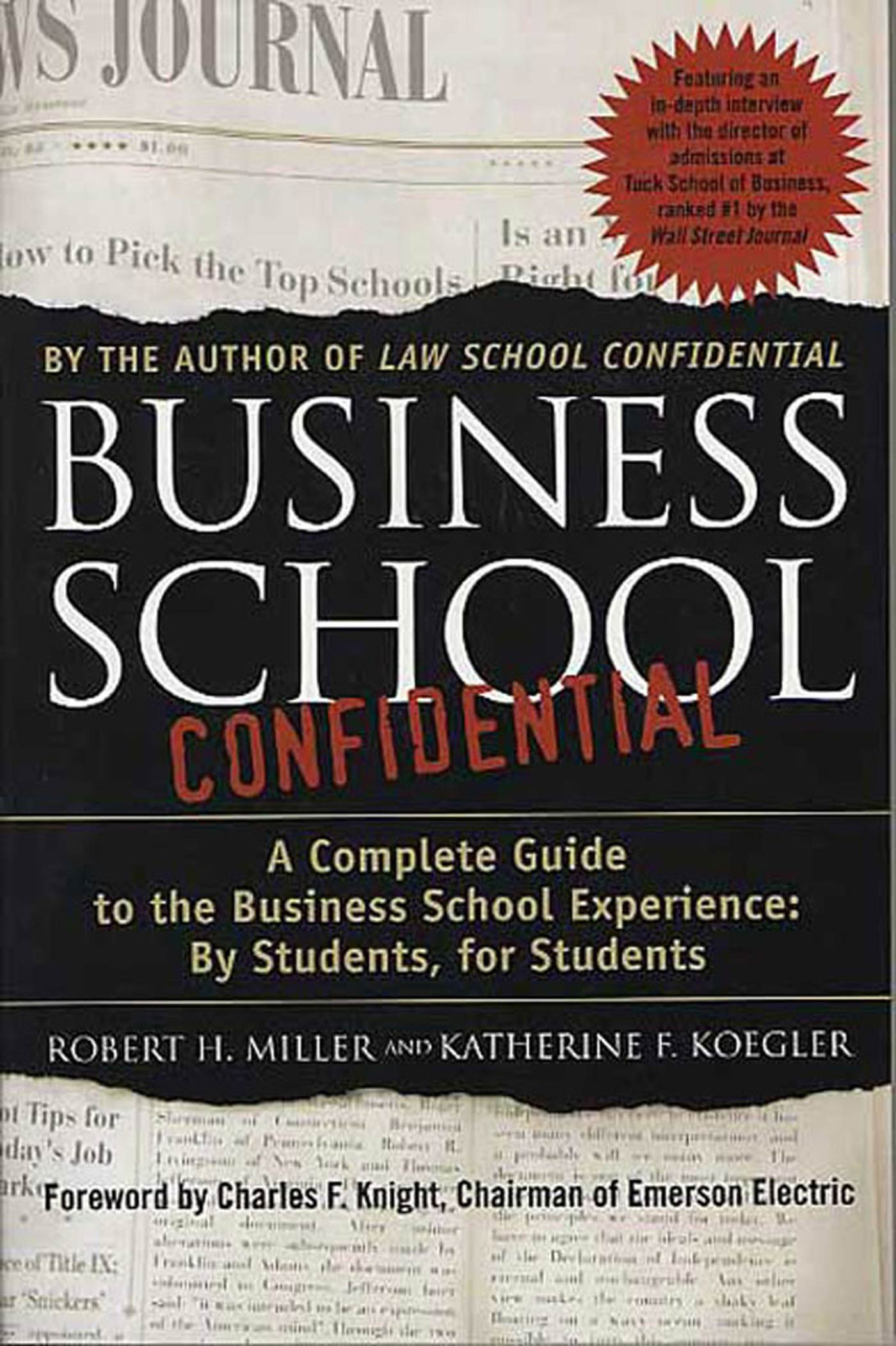 Business School Confidential By: Katherine F. Koegler,Robert H. Miller
