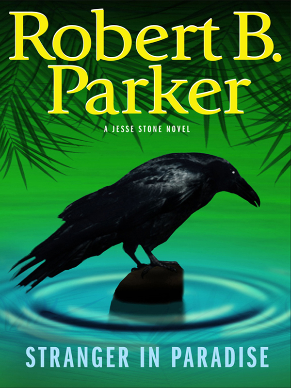 Stranger In Paradise By: Robert B. Parker
