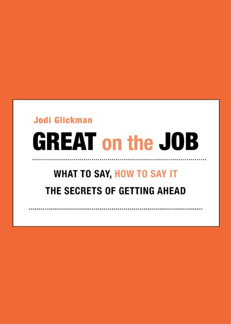 Great on the Job By: Jodi Glickman