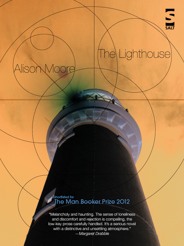 The Lighthouse By: Alison Moore
