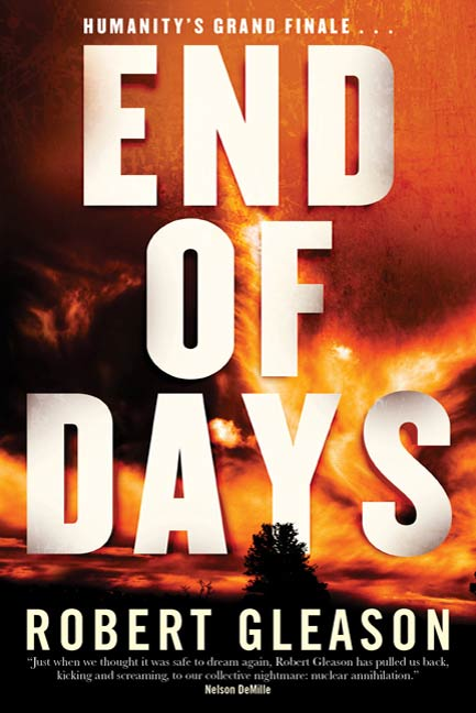 End of Days By: Robert Gleason