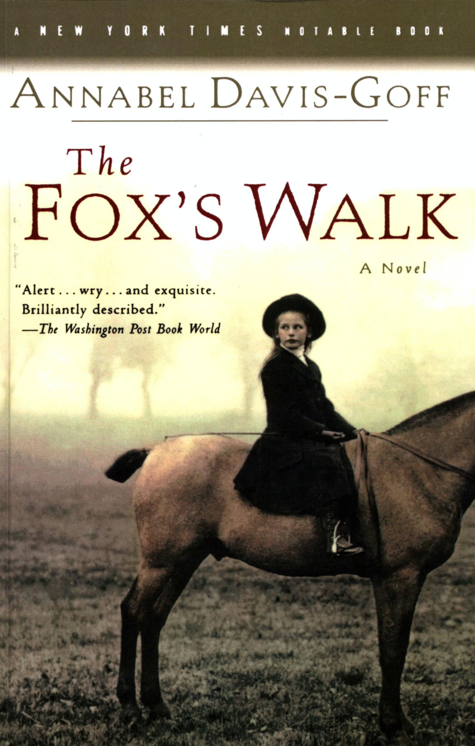The Fox's Walk By: Annabel Davis-Goff