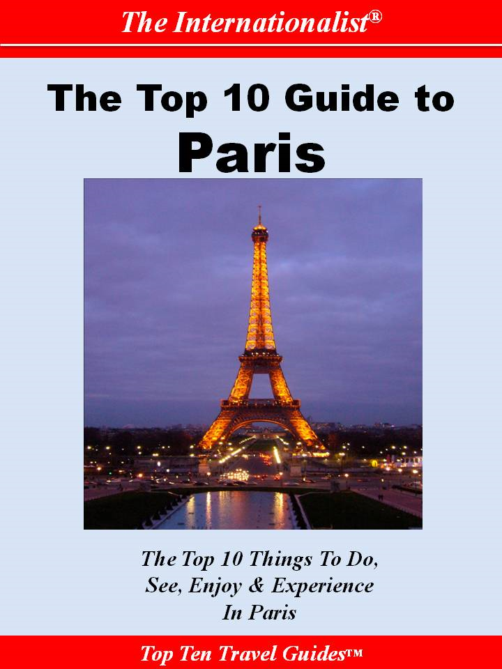 Top 10 Guide to Paris