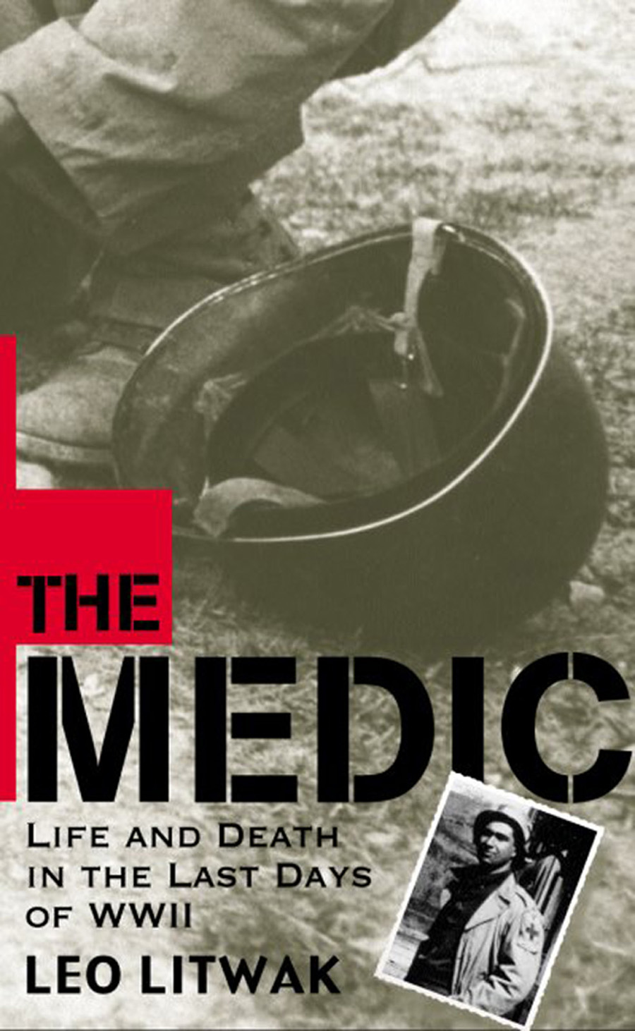 The Medic By: Leo Litwak