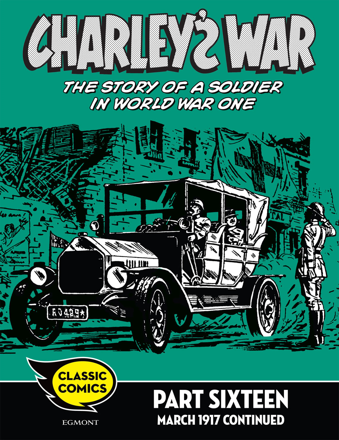 Charley's War Comic Part Sixteen: March 1917 continued