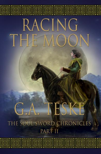 Racing the Moon, The Soul Sword Chronicles, Book 2