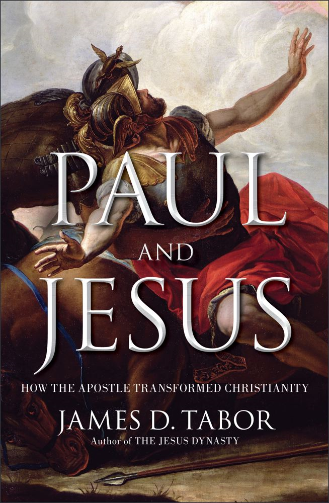 Paul and Jesus By: James D. Tabor